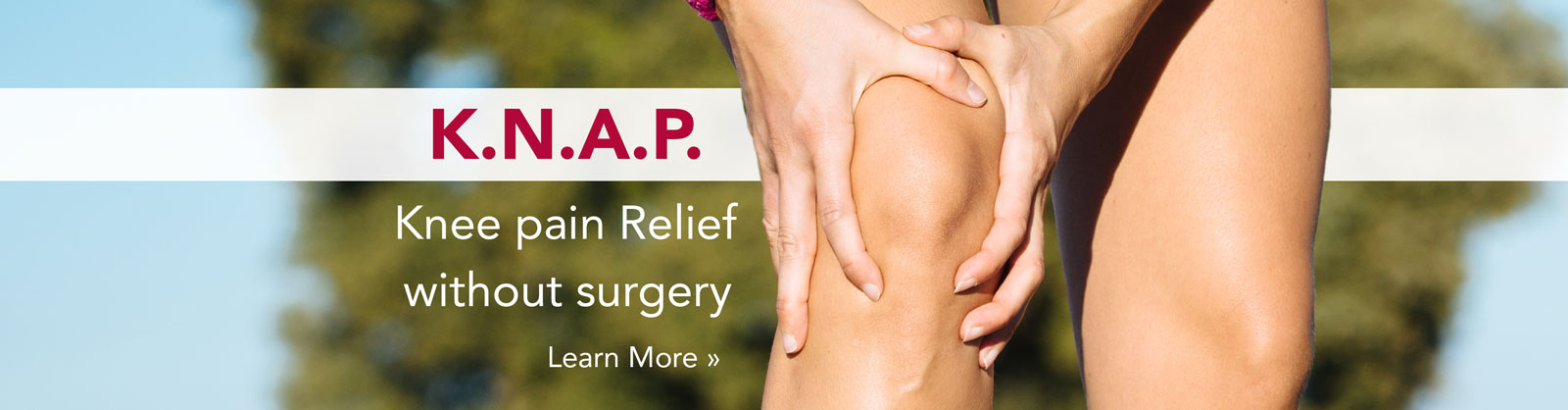 K.N.A.P. Knee pain Relief without surgery - Learn More